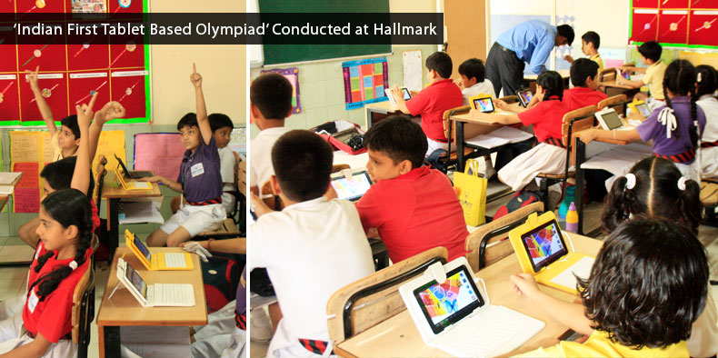 Indian First Tablet Based Olympiad Conducted at Hallmark